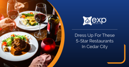 Dress Up For These 7 Best Restaurants In Cedar City
