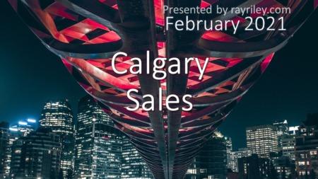 Calgary Market Update February 2021