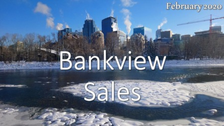 Bankview Housing Market Update February 2020