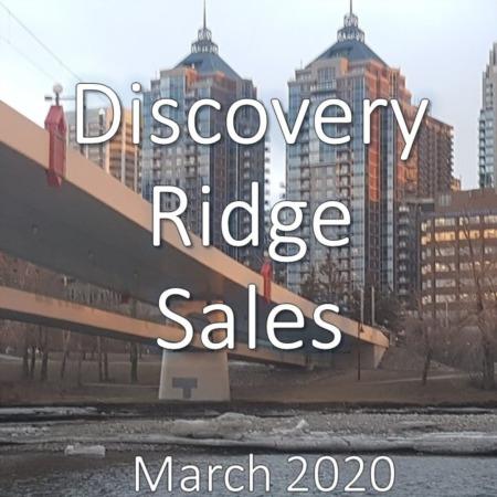 Discovery Ridge Housing Market Update. March 2020