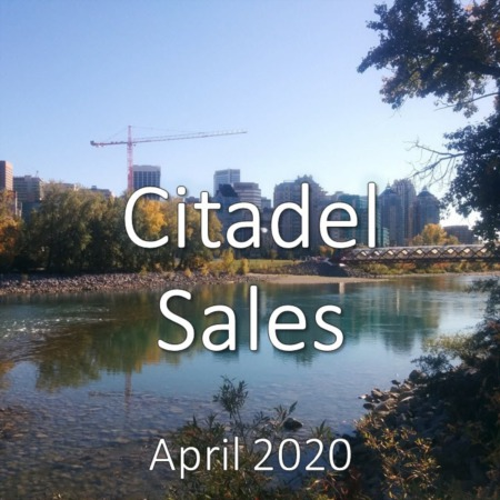 Citadel Housing Market Update. April 2020