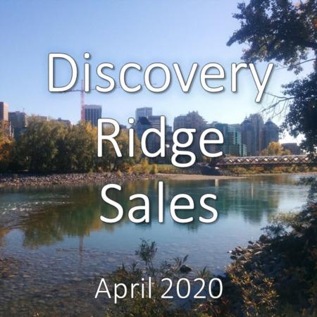 Discovery Ridge Housing Market Update. April 2020
