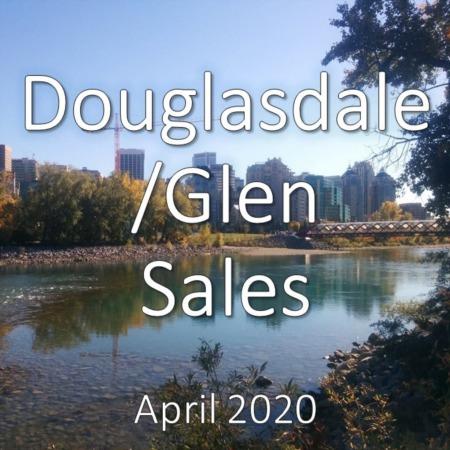 Douglasdale/Glen Housing Market Update. April 2020