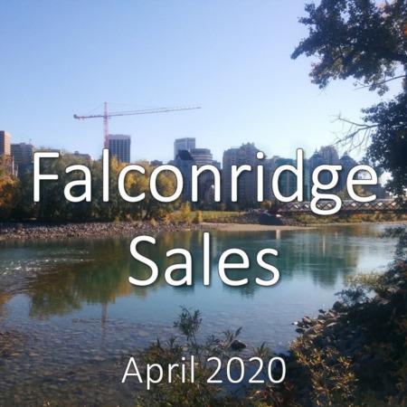 Falconridge Housing Market Update. April 2020