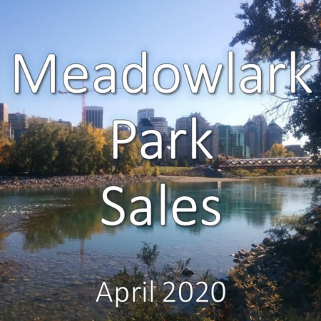 Meadowlark Park Housing Market Update April 2020