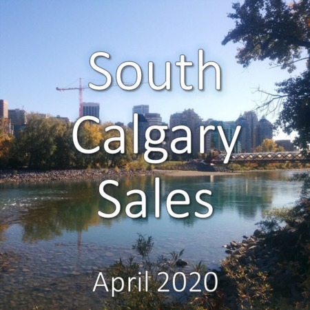South Calgary Housing Market Update. April 2020