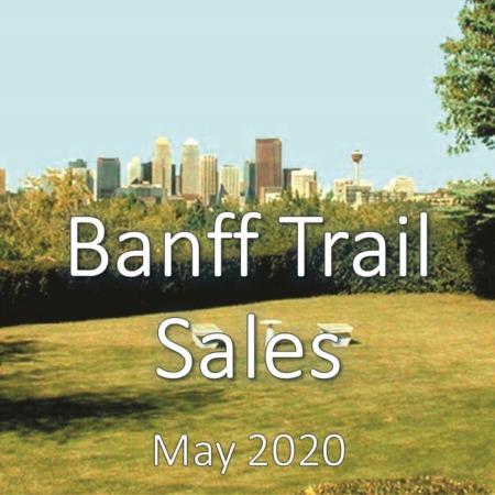 Banff Trail Housing Market Update May 2020