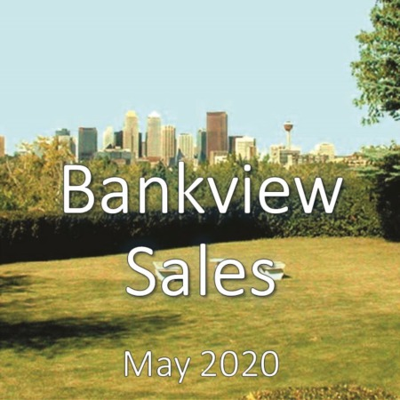 Bankview Housing Market Update May 2020