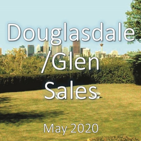 Douglasdale/Glen Housing Market Update May 2020