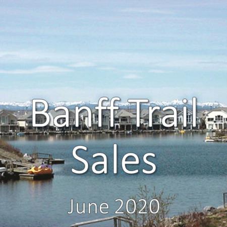 Banff Trail Market Update June 2020