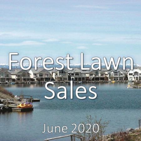 Forest Lawn Housing Market Update June 2020
