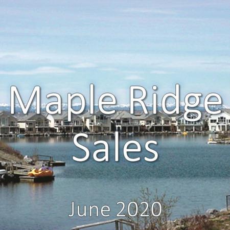 Maple Ridge Housing Market Update June 2020