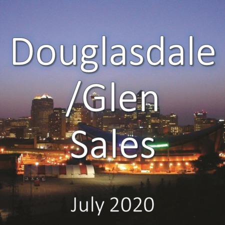 Douglasdale/Glen Housing Market Update July 2020