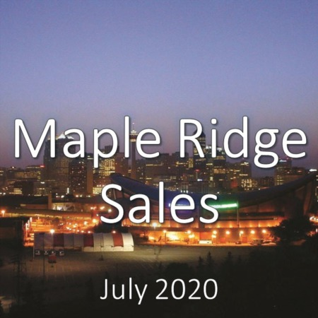 Maple Ridge Housing Market Update July 2020