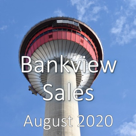 Bankview Housing Market Update August 2020