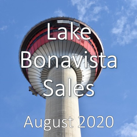 Lake Bonavista Housing Market Update August 2020