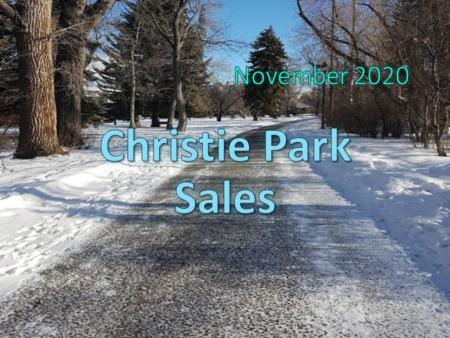 Christie Park Housing Market Update November 2020