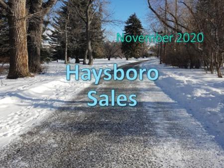Haysboro Housing Market Update November 2020