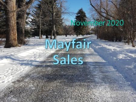 Mayfair Housing Market Update November 2020