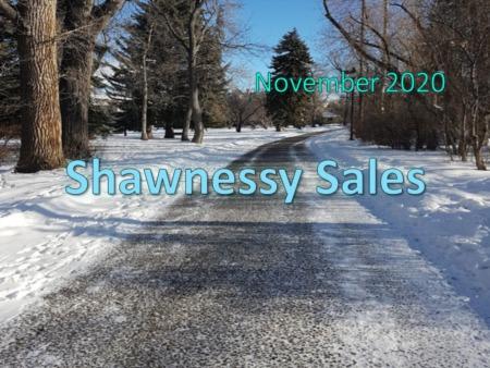 Shawnessy Housing Market Update November 2020