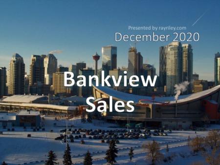 Bankview Housing Market Update December 2020