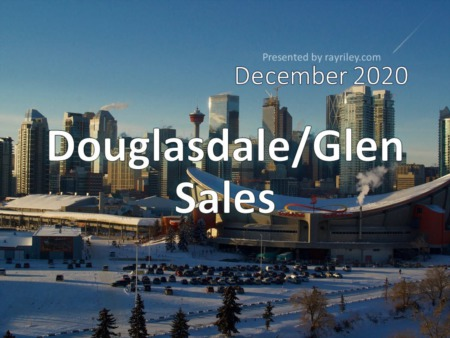 Douglasdale/Glen Housing Market Update December 2020