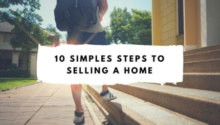 The Simple Steps to Selling  Your House