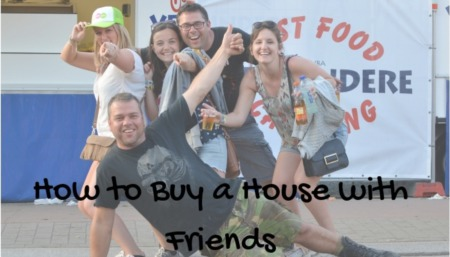 How to Buy a House with Friends