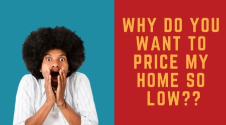 What if My Realtor Wants to Price My Home Too Low?