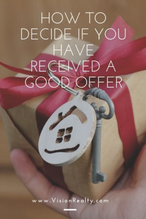 How to Decide if You Have Received a Good Offer