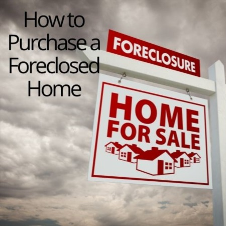 How to Purchase a Foreclosed Home