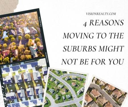 Reasons Moving to the Suburbs Might Not Be For You