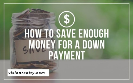 How to Save Enough Money for a Down Payment