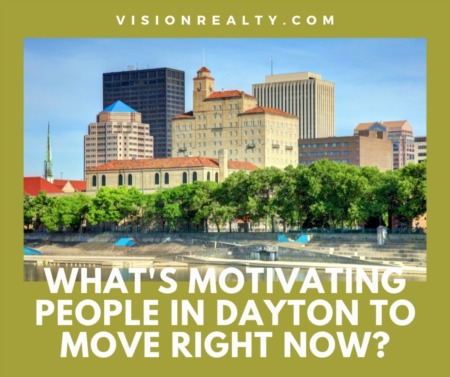 What's Motivating People in Dayton to Move Right Now?