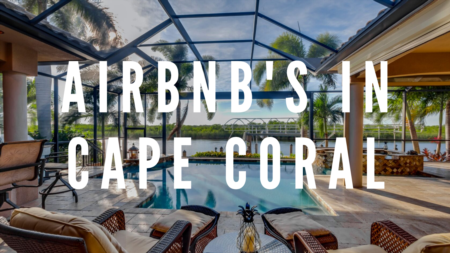 Airbnb's in Cape Coral