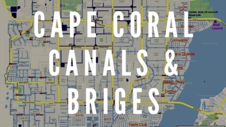 Cape Coral Canals and Bridges