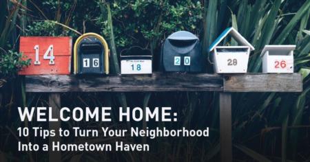 Turn Your New Neighborhood Into Your New Hometown