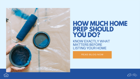 How Much Home Prep Should You Do?