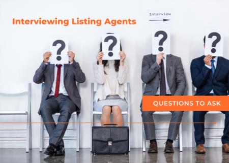 Questions to Ask when Interviewing Agents to List your Home