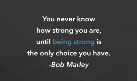 Weekly Inspiration: How strong you are