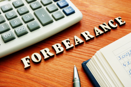 Forbearance: What Is It And What Do You Need to Know?