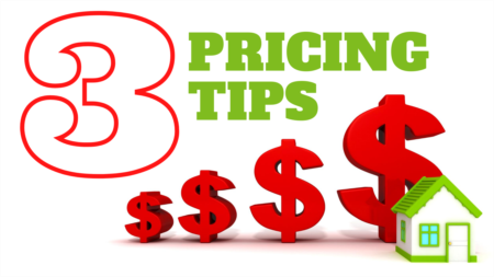 3 Tips for Pricing Your Property