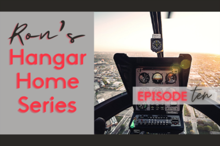 Hangar Home Series - Episode 10