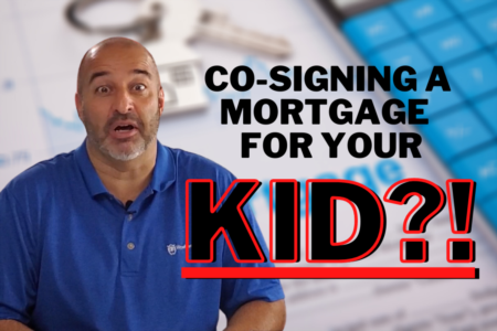 Before You Co-Sign A Mortgage For Your Kids