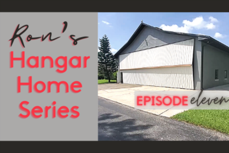 Hangar Home Series - Episode 11