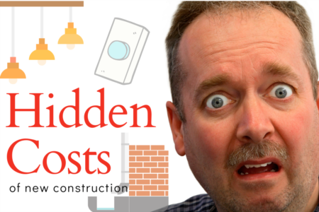 Hidden Costs Of New Construction