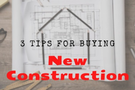 3 Tips For Buying New Construction
