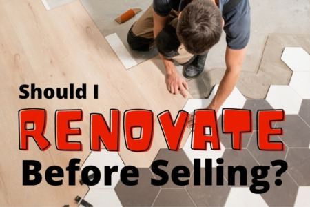 Should I Renovate Before Selling