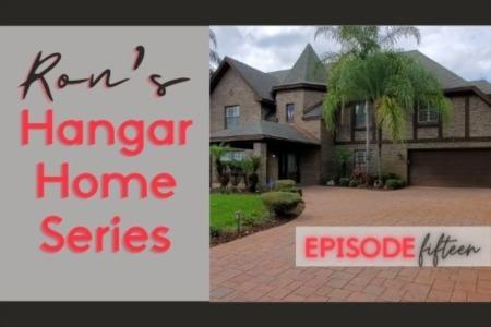 Hangar Home Series - Episode 15