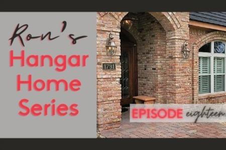 Hangar Home Series - Episode 18
